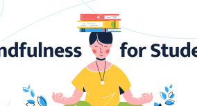 Mindfulness for Students: 5 Benefits & 6 Techniques