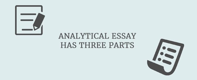 write your best analytical essay today tips and tricks analytical essay has three standard parts