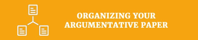 organizing-your-argumentative-paper
