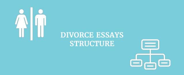 divorce-essay-structure