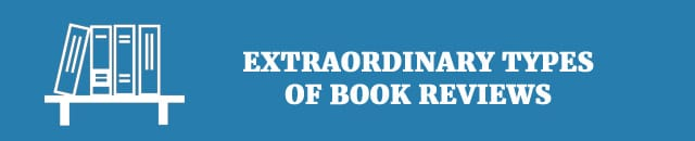 extraordinary-types-of-book-reviews