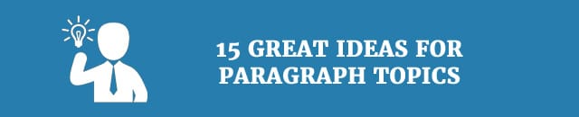15-great-ideas-for-paragraph-topics