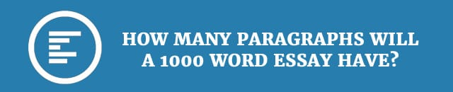 1000 word essay how many paragraphs How many paragraphs should there be is 750 words but i would agree that 100 words per paragraph is a good target how many paragraphs does an essay have.