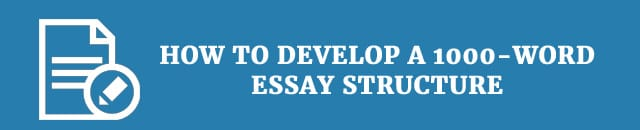 how-to-develop-a-1000-word-structure
