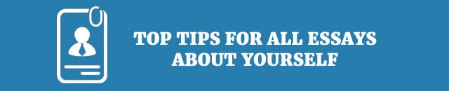 top-tips-for-all-essays-about-yourself