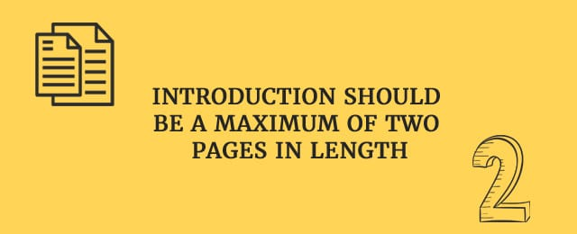 Introduction should be a maximum of two pages in length