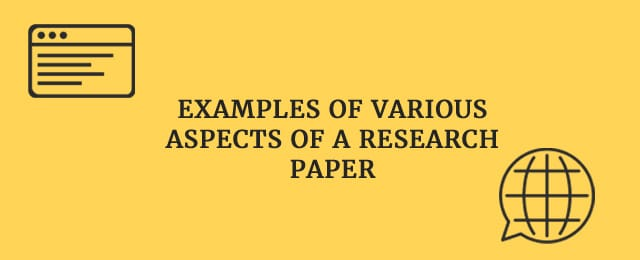 Examples of various aspects of a research paper