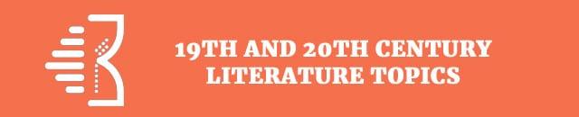 19th-and-20th-literature-topics