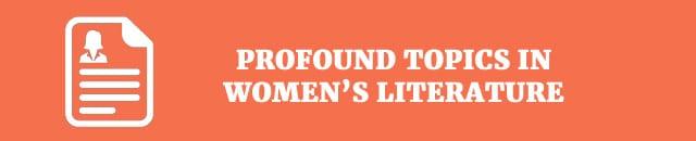 profound-topics-in-womens-literature