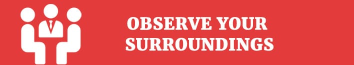 Observe your surroundings-article 2
