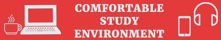 comfortable study enviroment