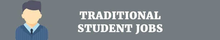 traditional student jobs