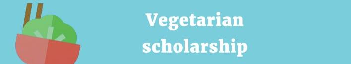 vegetarian scholarship