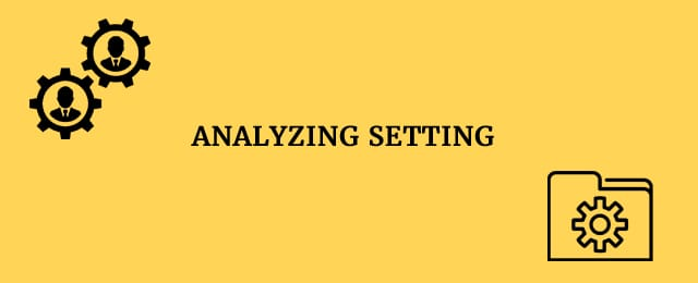 Analyzing setting