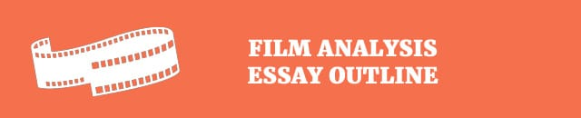 how to write a film analysis outline