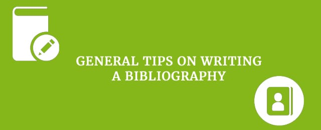 General tips on writing a bibliography