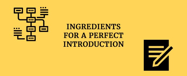 ingredients for a perfect introduction