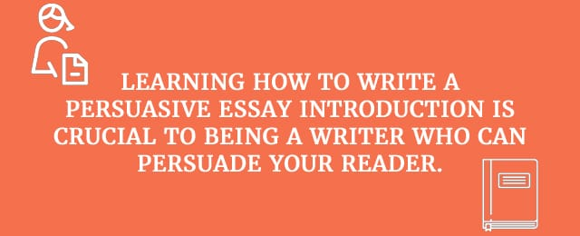 how to write intro to persuasive essay