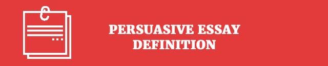 Persuasive essay definition