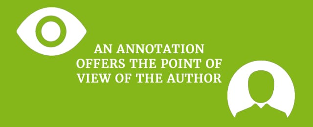 An annotation offers the point of view of the author