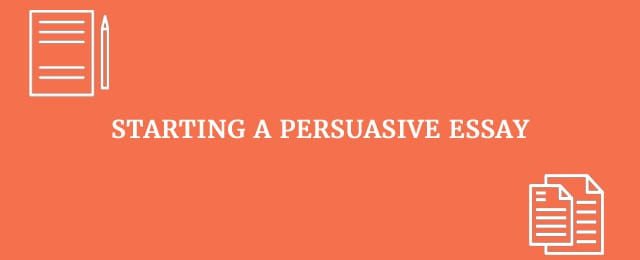 Easy Steps To More Persuasive Essays With Great Examples