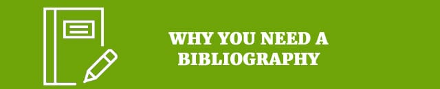 why you need a bibliography