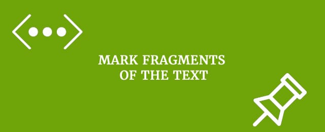 Mark fragments of the text