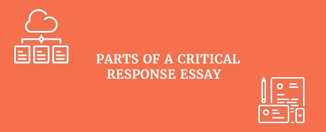 Parts of a critical response essay