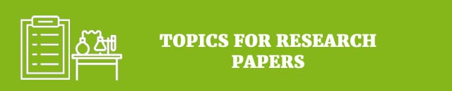Topics for research papers