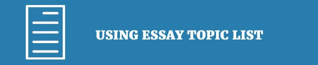 using-essay-topic-list