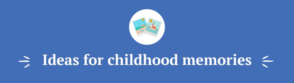 childhood memories essay conclusion A memorable eexperience from my childhood saved essays everyone has different events that are memorable and influential during our childhood some memories.