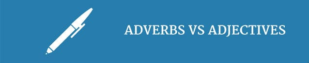 adverbs-vs-adjectives