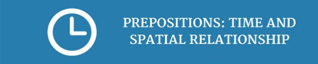 prepositions-time-and-spatial-relationship