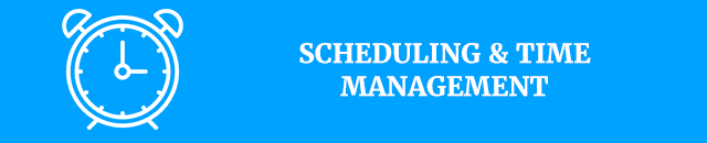 Scheduling & time management