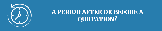 A period after or before a quotation