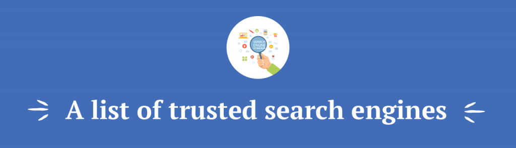 A list of trusted search engines title